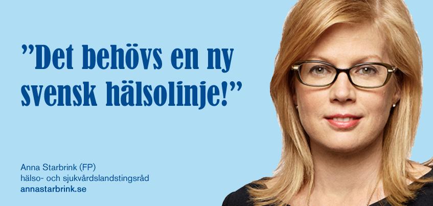 """Anna Starbrink (FP): """"Det behövs en ny svensk hälsolinje"""""""
